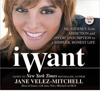 iWant by Jane Velez-Mitchell AudioBook CD