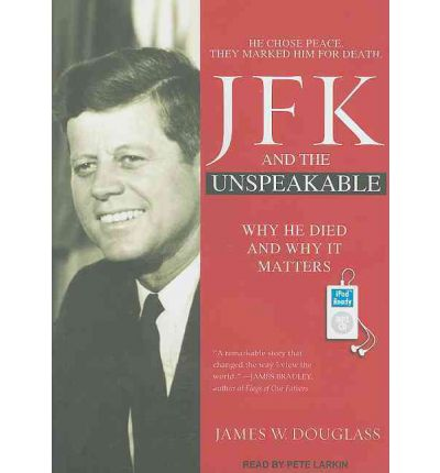 JFK and the Unspeakable by James W. Douglass AudioBook Mp3-CD