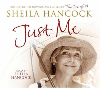 Just Me by Sheila Hancock Audio Book CD
