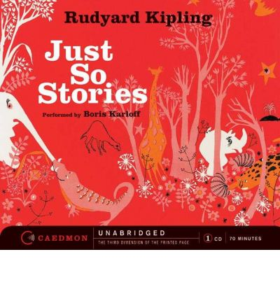 Just So Stories by Rudyard Kipling AudioBook CD