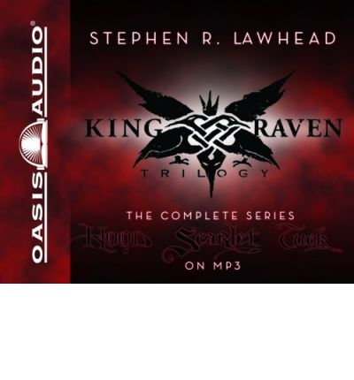 King Raven Trilogy by Stephen R Lawhead AudioBook Mp3-CD