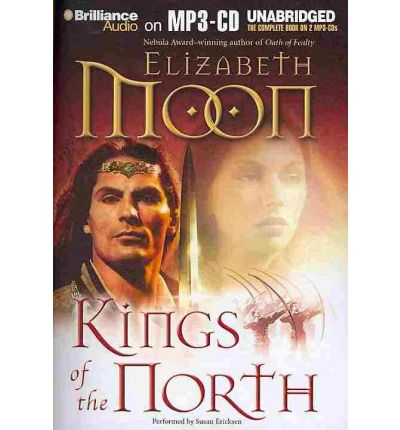 Kings of the North by Elizabeth Moon AudioBook Mp3-CD