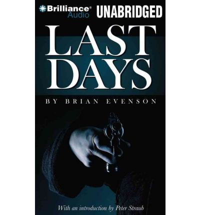 Last Days by Brian Evenson Audio Book CD