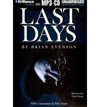 Last Days by Brian Evenson AudioBook Mp3-CD