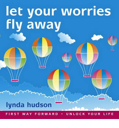 Let Your Worries Fly Away by Lynda Hudson AudioBook CD