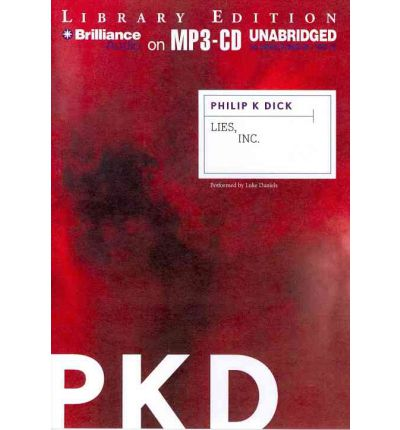 Lies, Inc. by Philip K Dick Audio Book Mp3-CD