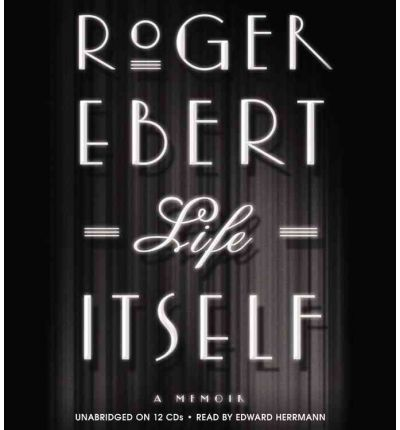 Life Itself by Roger Ebert AudioBook CD