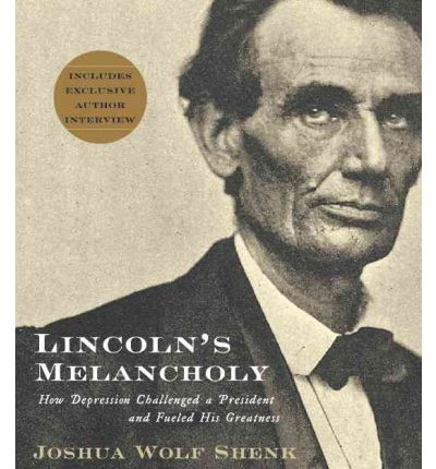 Lincoln's Melancholy by Joshua Wolf Shenk AudioBook CD