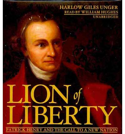 Lion of Liberty by Harlow Giles Unger Audio Book CD