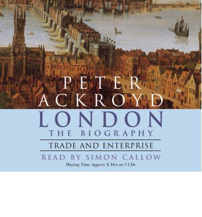 London - The Biography by Peter Ackroyd Audio Book CD