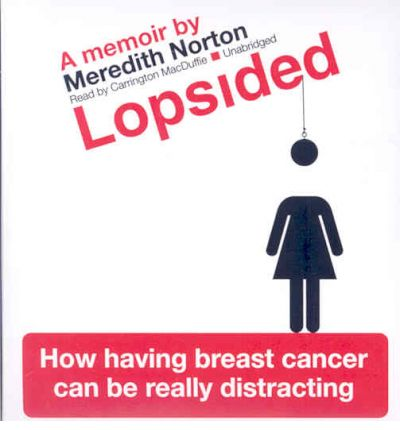 Lopsided by Meredith Norton Audio Book CD