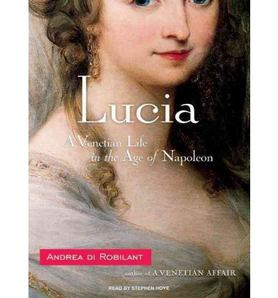 Lucia by Andrea Di Robilant AudioBook CD