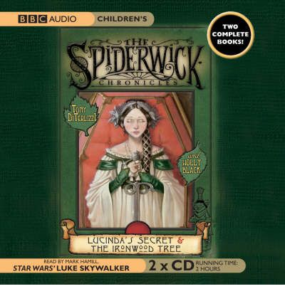 Lucinda's Secret: AND The Ironwood Tree by Tony DiTerlizzi Audio Book CD