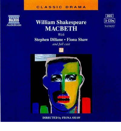Macbeth CD set: Performed by Stephen Dillane & Cast by William Shakespeare Audio Book CD