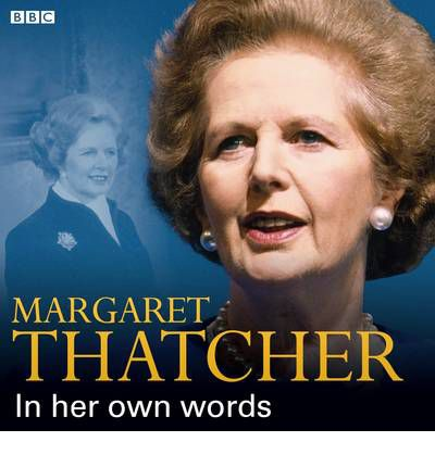 Margaret Thatcher in Her Own Words by  AudioBook CD