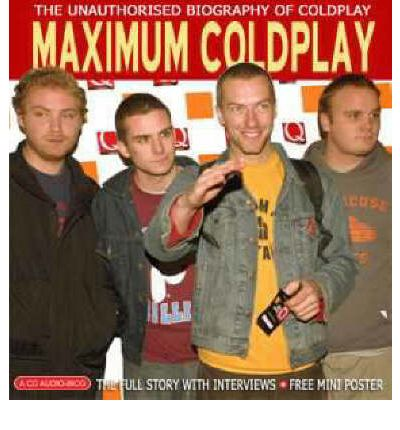 "Maximum ""Coldplay"" by Michael Sumsion Audio Book CD"