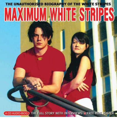 Maximum White Stripes by Ben Graham Audio Book CD