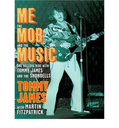 Me, the Mob, and the Music by Tommy James AudioBook Mp3-CD