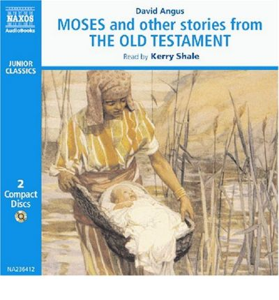 Moses and Other Stories from the Old Testament by David Angus AudioBook CD