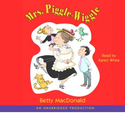 Mrs. Piggle-Wiggle by Betty MacDonald AudioBook CD