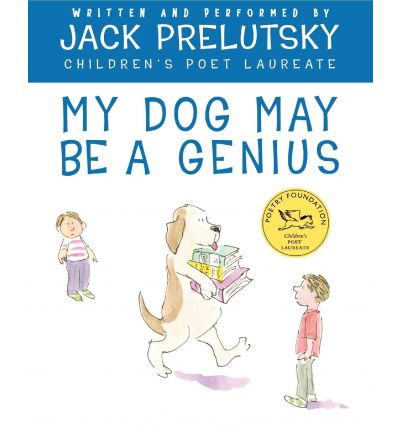 My Dog May Be a Genius by Jack Prelutsky Audio Book CD