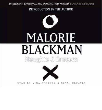 Noughts and Crosses by Malorie Blackman Audio Book CD