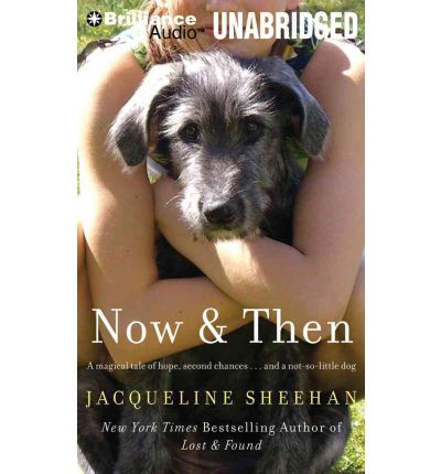Now & Then by Jacqueline Sheehan AudioBook Mp3-CD