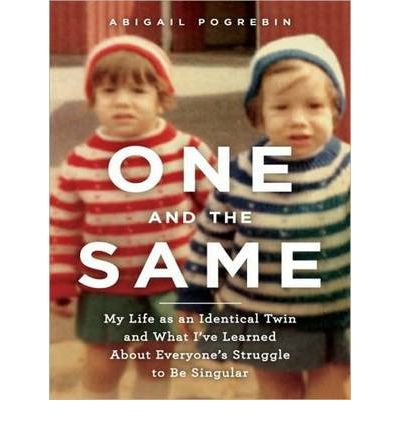 One and the Same by Abigail Pogrebin Audio Book CD