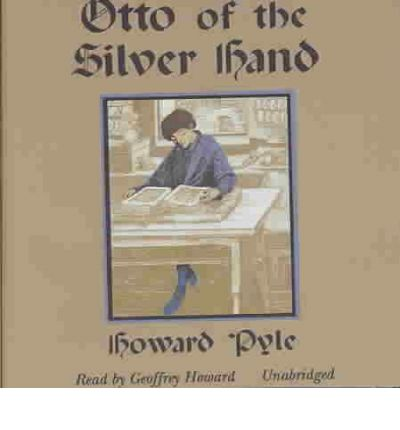 Otto of the Silver Hand by Howard Pyle AudioBook CD