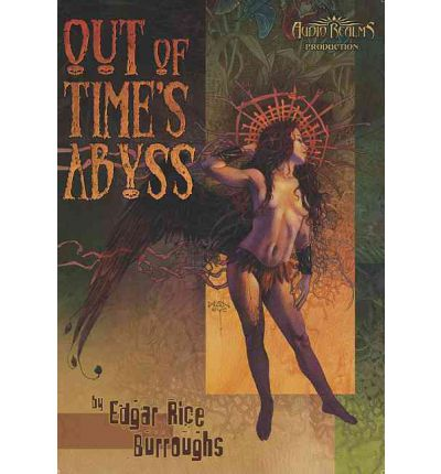 Out of Time's Abyss by Edgar Rice Burroughs AudioBook CD