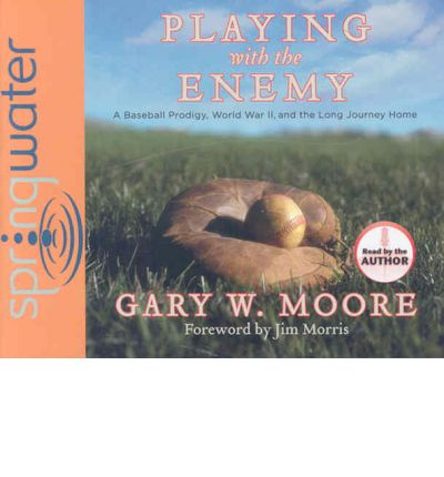 Playing with the Enemy by Gary W Moore AudioBook CD