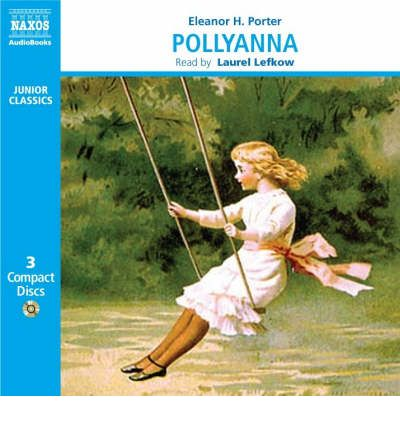 Pollyanna by Eleanor H. Porter AudioBook CD