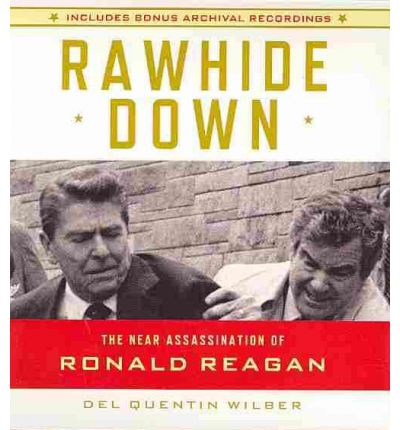 Rawhide Down by Del Quentin Wilber AudioBook CD