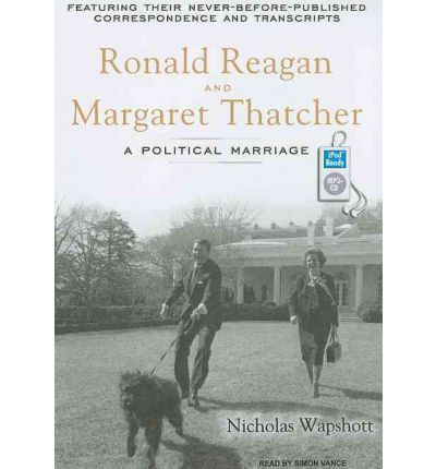 Ronald Reagan and Margaret Thatcher by Nicholas Wapshott Audio Book Mp3-CD