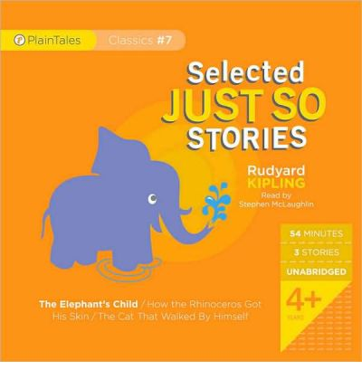 Selected Just So Stories by Rudyard Kipling AudioBook CD