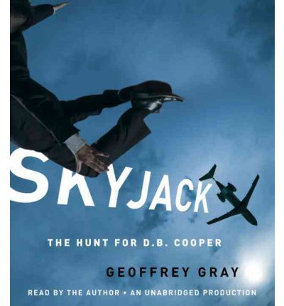 Skyjack by Geoffrey Gray Audio Book CD