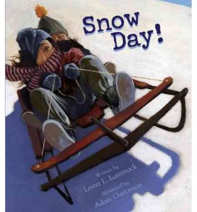 Snow Day! by Lester L Laminack Audio Book CD