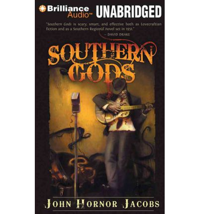Southern Gods by John Hornor Jacobs Audio Book Mp3-CD