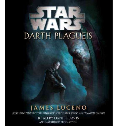 Star Wars: Darth Plagueis by James Luceno Audio Book CD