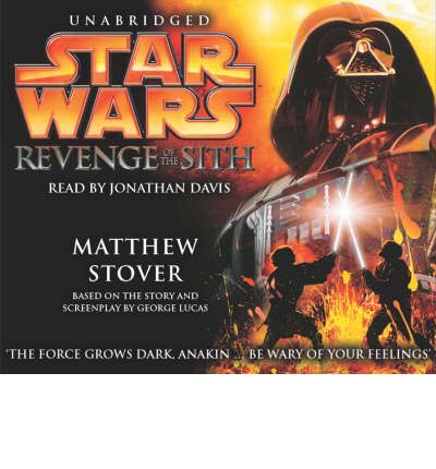 Star Wars: Revenge of the Sith by Matthew Stover Audio Book CD