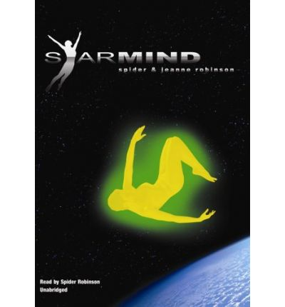 Starmind by Spider Robinson Audio Book Mp3-CD