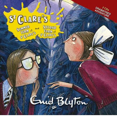"Summer Term at St.Clare's: AND ""The Second Form at St.Clare's"" by Enid Blyton AudioBook CD"