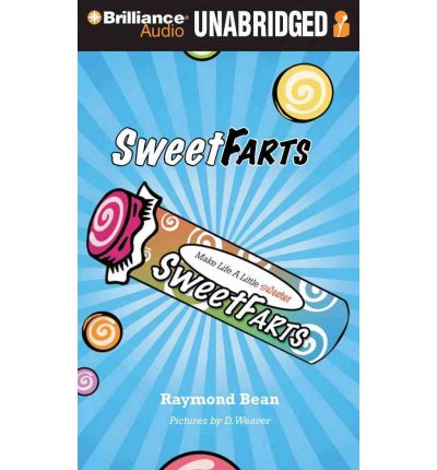 Sweet Farts by Raymond Bean Audio Book Mp3-CD