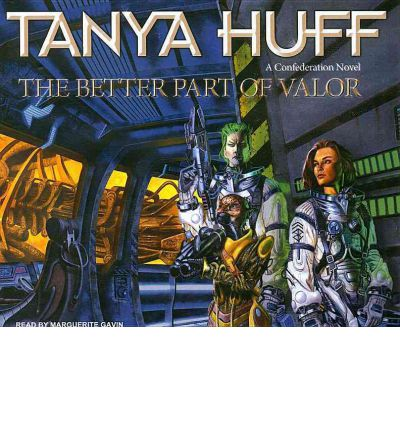 The Better Part of Valor by Tanya Huff AudioBook CD