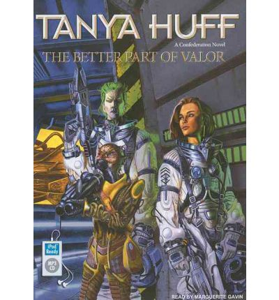 The Better Part of Valor by Tanya Huff Audio Book Mp3-CD
