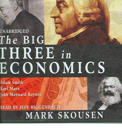 The Big Three in Economics by Mark Skousen Audio Book CD