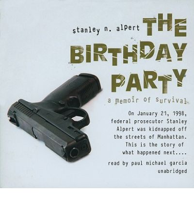 The Birthday Party by Stanley N Alpert Audio Book CD