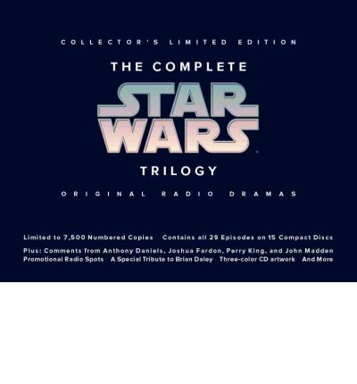 The Complete Star Wars Trilogy by Ltd Lucasfilm AudioBook CD