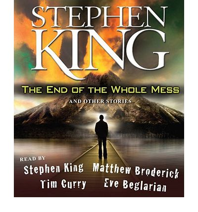 The End of the Whole Mess by Stephen King AudioBook CD
