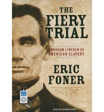 The Fiery Trial by Eric Foner Audio Book Mp3-CD